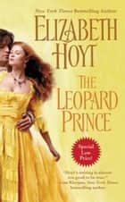 The Leopard Prince ebook by Elizabeth Hoyt