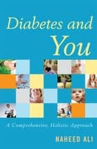 Diabetes and You ebook by Naheed Ali