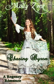 Chasing Byron ebook by Molly Zenk