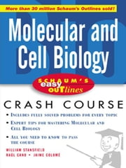 Schaum's Easy Outline Molecular and Cell Biology ebook by Stansfield, William