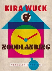 Noodlanding ebook by Kira Wuck