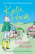 A Country Escape ebook by