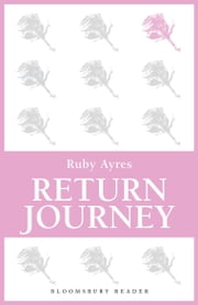 Return Journey ebook by Ruby M. Ayres