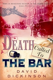 Death Called to the Bar ebook by David Dickinson