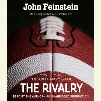The Rivalry: Mystery at the Army-Navy Game (The Sports Beat, 5) audiobook by John Feinstein