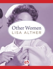 Other Women ebook by Lisa Alther