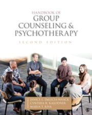 Handbook of Group Counseling and Psychotherapy ebook by Dr. Janice L. DeLucia-Waack,Cynthia R. Kalodner,Dr. Maria T. Riva