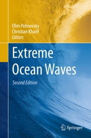 Extreme Ocean Waves ebook by Efim Pelinovsky,Christian Kharif