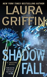 Shadow Fall ebook by Laura Griffin