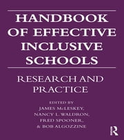 Handbook of Effective Inclusive Schools - Research and Practice ebook by