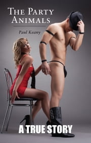 The Party Animals ebook by Paul Keany
