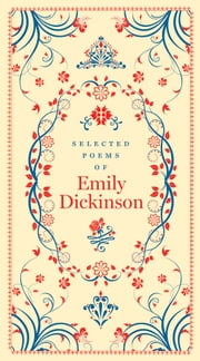 Selected Poems of Emily Dickinson (Barnes & Noble Collectible Editions)