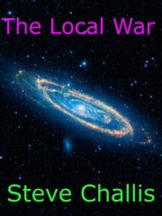 The Local War ebook by Steve Challis
