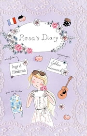 Rosa's diary ebook by Ingrid Medema