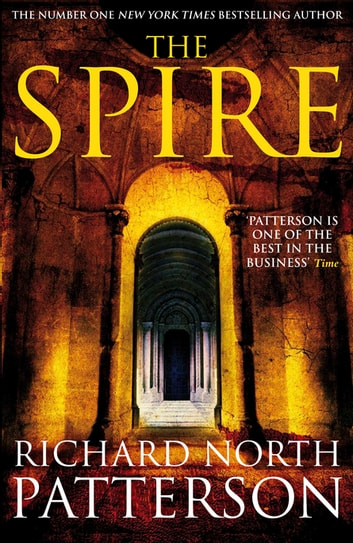 The Spire ebook by Richard North Patterson,Richard Patterson