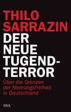 Der neue Tugendterror ebook by Thilo Sarrazin