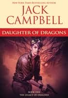 Daughter of Dragons ebook by