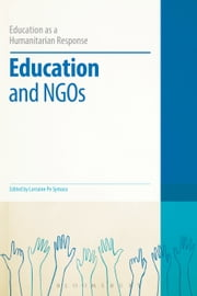 Education and NGOs ebook by Dr Colin Brock,Dr Lorraine Pe Symaco
