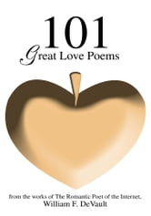 101 Great Love Poems ebook by William DeVault
