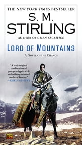 Lord of Mountains - A Novel of the Change ebook by S. M. Stirling