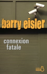 Connexion fatale ebook by Barry EISLER