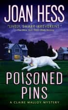 Poisoned Pins ebook by Joan Hess