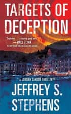 Targets of Deception ebook by Jeffrey S. Stephens