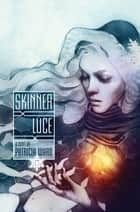 Skinner Luce ebook by Patricia Ward