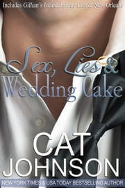 Sex, Lies & Wedding Cake - The Collection ebook by Cat Johnson