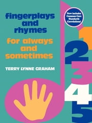 Fingerplays and Rhymes - For Always and Sometimes ebook by Terry Graham