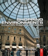 Shopping Environments ebook by Peter Coleman