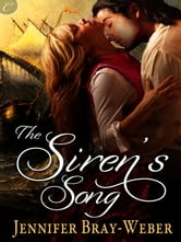The Siren's Song ebook by Jennifer Bray-Weber