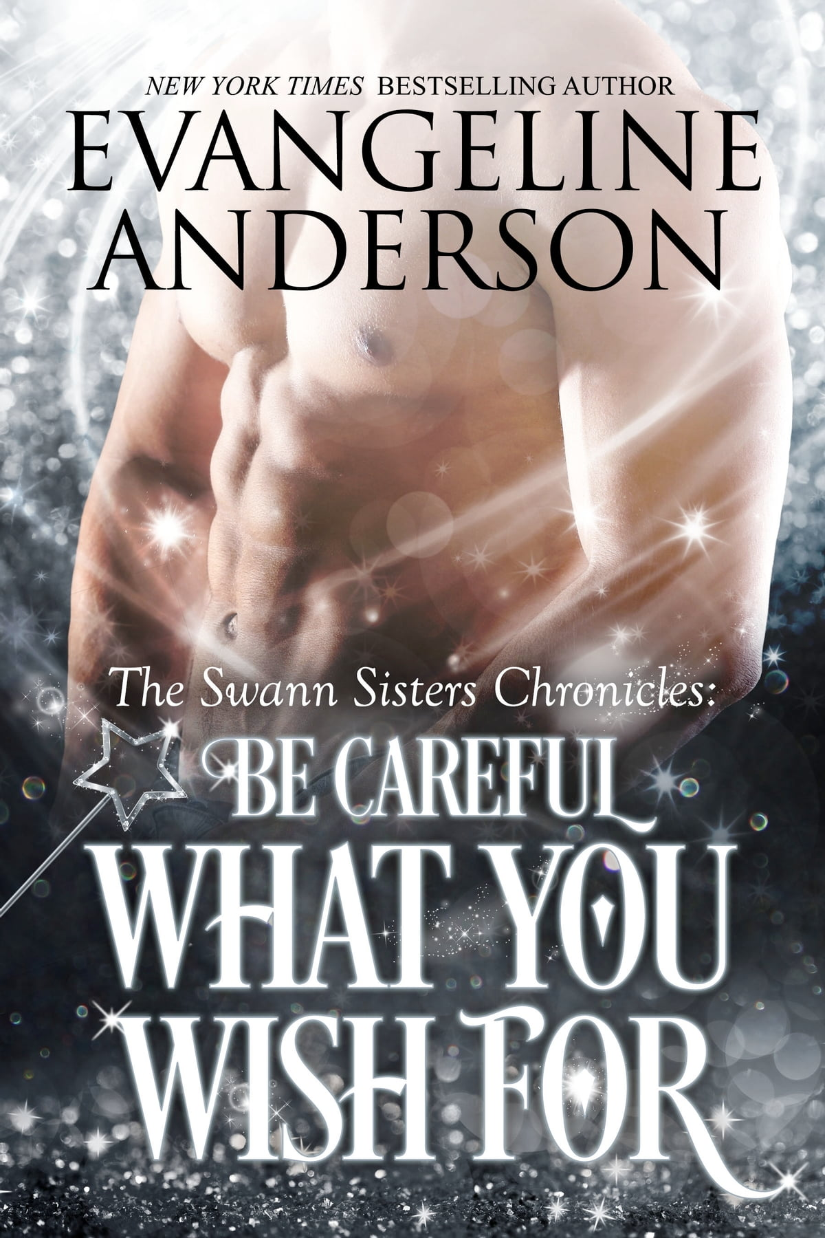 Be Careful What You Wish For ebooks by Evangeline Anderson - Rakuten Kobo