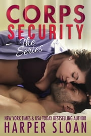 Corp Security : The Series ebook by Harper Sloan