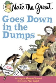 Nate the Great Goes Down in the Dumps ebook by Marjorie Weinman Sharmat,Marc Simont