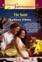 The Saint ebook by Kathleen O'Brien
