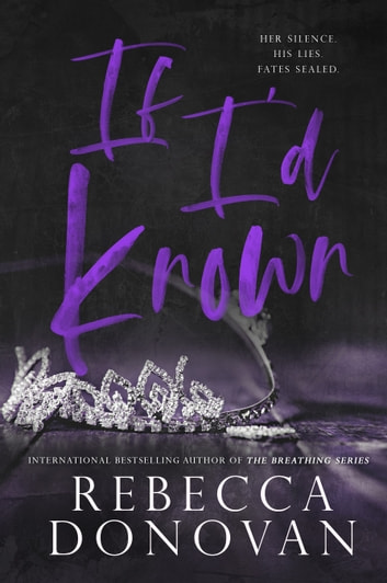 If I'd Known - The Cursed Series, Part 1 (The Cursed Series, Part 1) ebook by Rebecca Donovan
