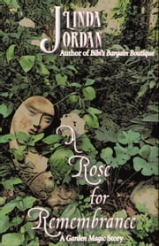 A Rose for Remembrance ebook by Linda Jordan