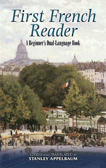 First French Reader - A Beginner's Dual-Language Book ebook by