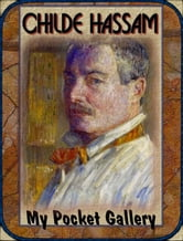 Frederick Childe Hassam - 93 paintings ebook by Daniel Coenn