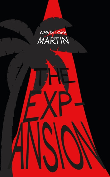 The Expansion ebook by Christoph Martin