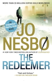 The Redeemer - A Harry Hole Novel (6) ebook by Jo Nesbo,Don Bartlett