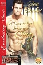 A Dom to Love, Honor, and Obey ebook by Jan Bowles