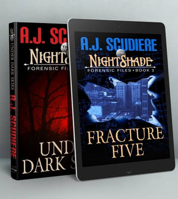 The NightShade Forensic Files: Under Dark Skies & Fracture Five - Books 1 & 2 ebook by A.J. Scudiere