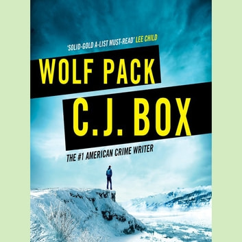Wolf Pack audiobook by C.J. Box