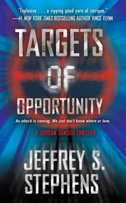 Targets of Opportunity ebook by Jeffrey S. Stephens