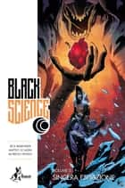 Black Science 5 - Sincera Espiazione ebook by Rick Remender, Matteo Scalera, Leonardo Favia