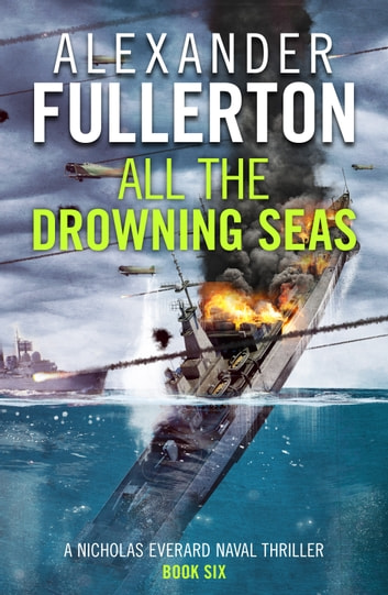 All the Drowning Seas ebook by Alexander Fullerton