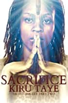 Sacrifice ebook by Kiru Taye