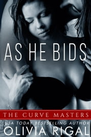 As He Bids ebook by Olivia Rigal